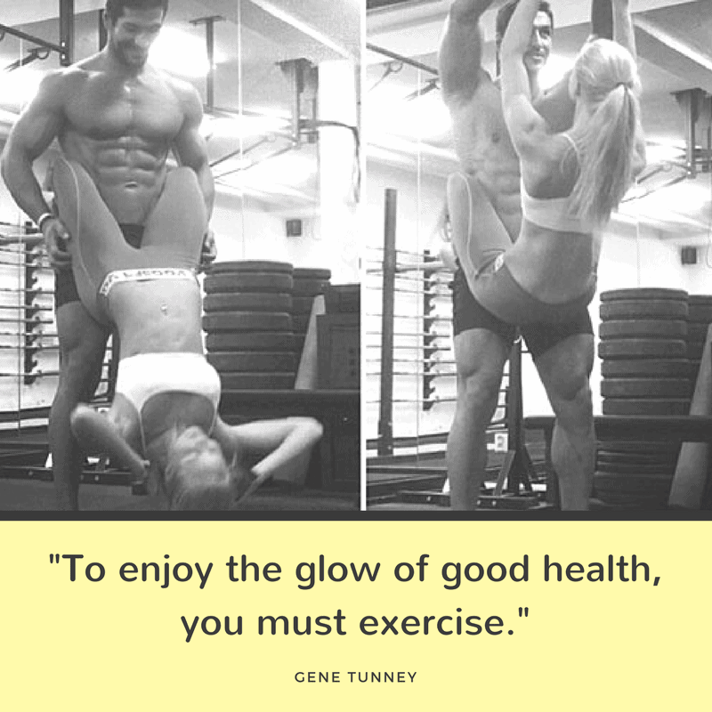 To enjoy the glow of good health, you must exercise
